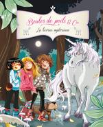 Vente EBooks : La licorne mystérieuse  - Juliette Parachini-Deny - Olivier Dupin