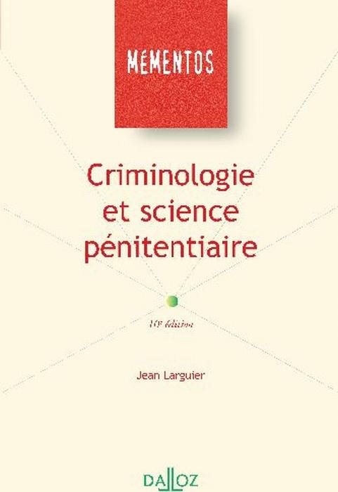 Criminologie Et Science Penitentiaire - 10e Ed. (10e Edition)