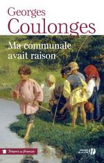 Vente EBooks : Ma communale avait raison  - Georges Coulonges