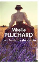 Vente Livre Numérique : Les Couleurs du destin  - Mireille Pluchard