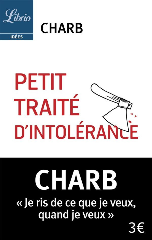 Petit traité d'intolérance