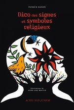 Vente Livre Numérique : Dico des signes et symboles religieux  - Patrick BANON
