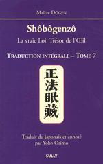 Shôbôgenzô traduction intégrale t.7