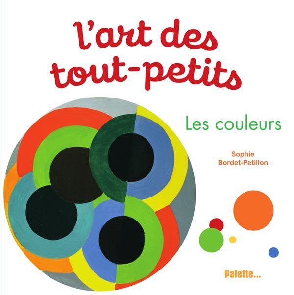 L'ART DES TOUT-PETITS  -  LES COULEURS