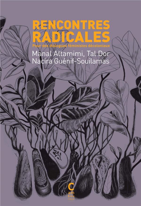 Rencontres radicales pour des dialogues féministes décoloniaux
