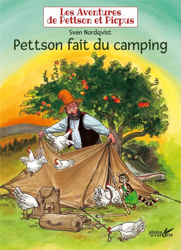 Les aventures de Pettson et Picpus ; Pettson fait du camping
