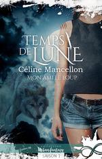 Vente EBooks : Mon ami le loup  - Céline Mancellon