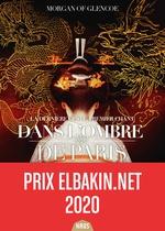 Vente EBooks : La dernière geste T.1 ; dans l'ombre de Paris  - Morgan Of Glencoe