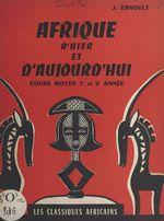 Afrique d'hier et d'aujourd'hui