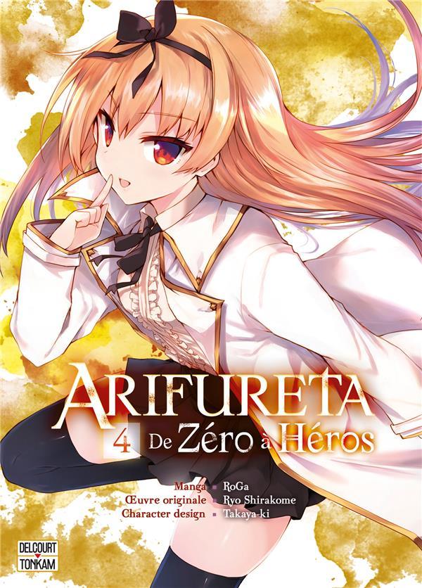 Arifureta ; de zéro à héros t.4