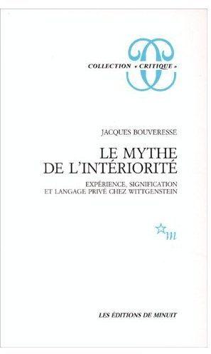 Le mythe de l'intériorité ; expérience, signification et langage privé che Wittgenstein