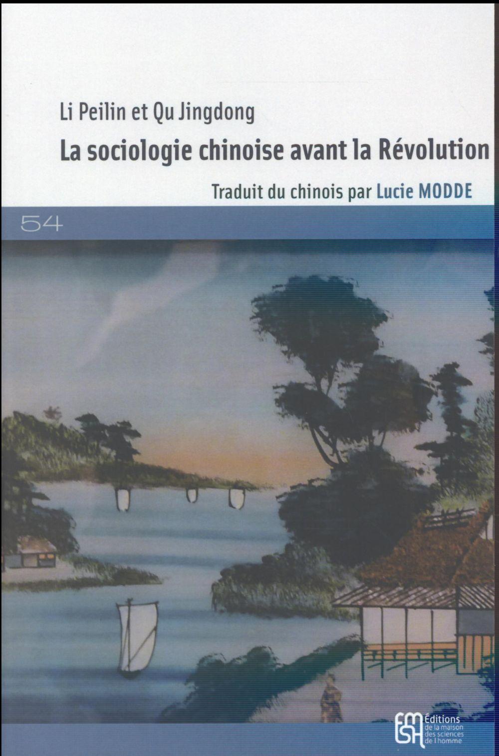 La sociologie chinoise avant la revolution. une introduction