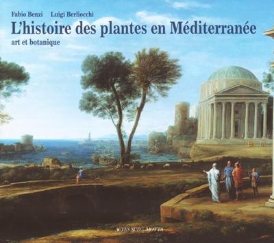 Histoire des plantes en mediterranee