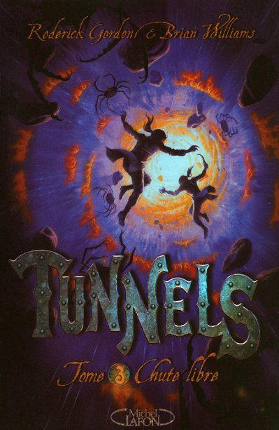 Tunnels T.3 ; Chute Libre
