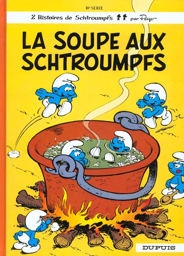 Les Schtroumpfs T.10 ; La Soupe Aux Schtroumpfs