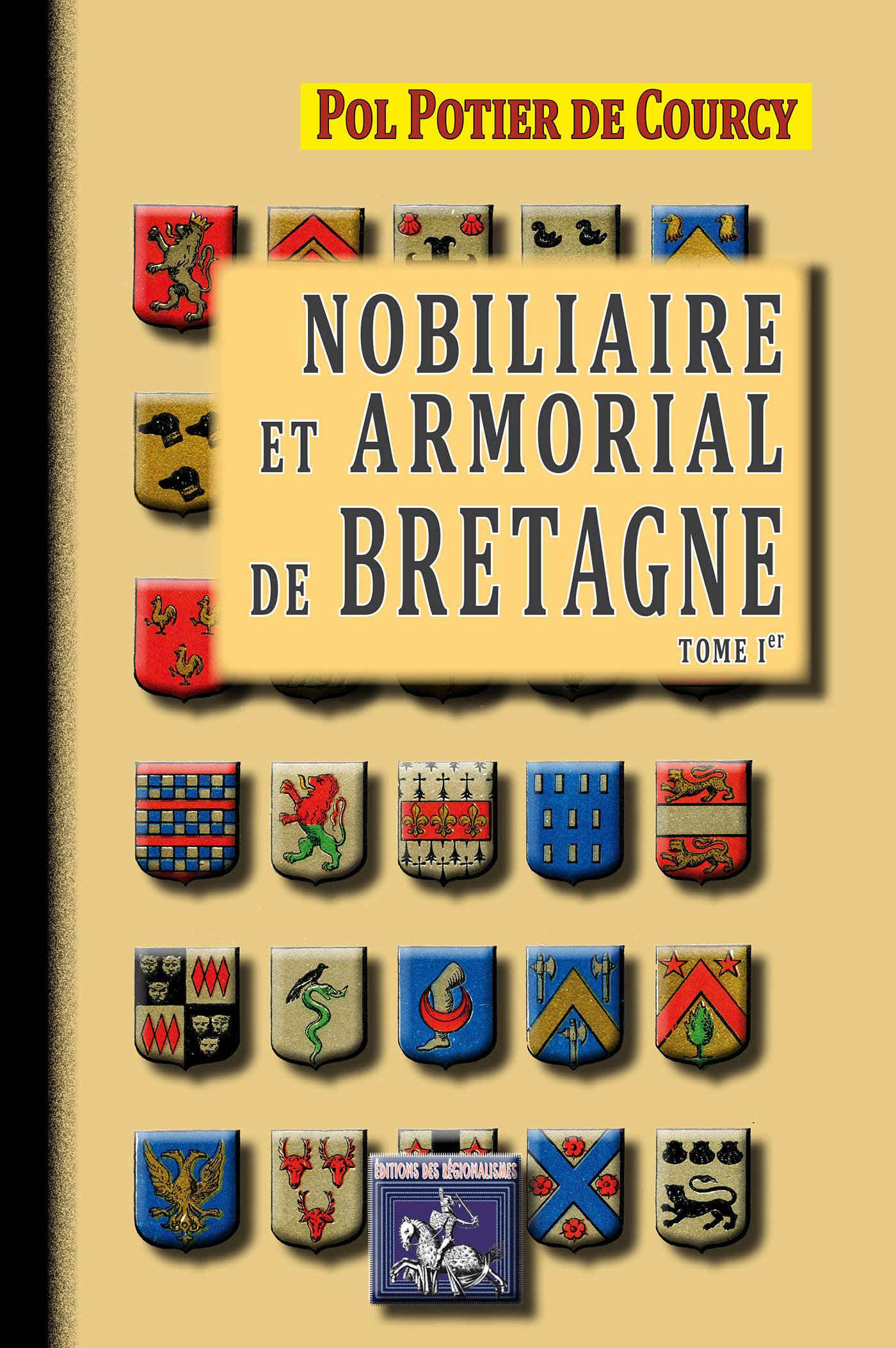 Nobiliaire et armorial de Bretagne t.1