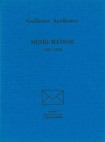 Henri Matisse ; 1907-1918