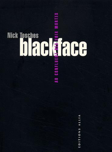 Blackface ; aux confluents des voix mortes