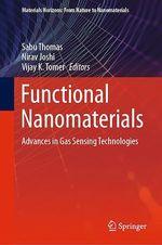 Functional Nanomaterials  - Nirav Joshi - Sabu Thomas - Vijay K. Tomer