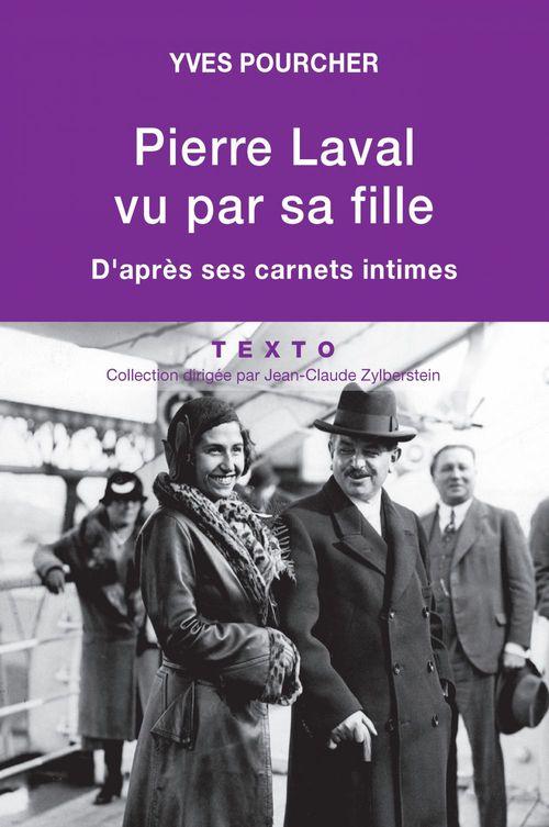Pierre Laval vu par sa fille