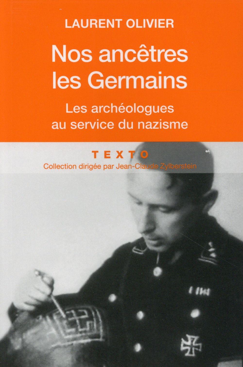 nos ancêtres les Germains ; les archéologues au service du nazisme