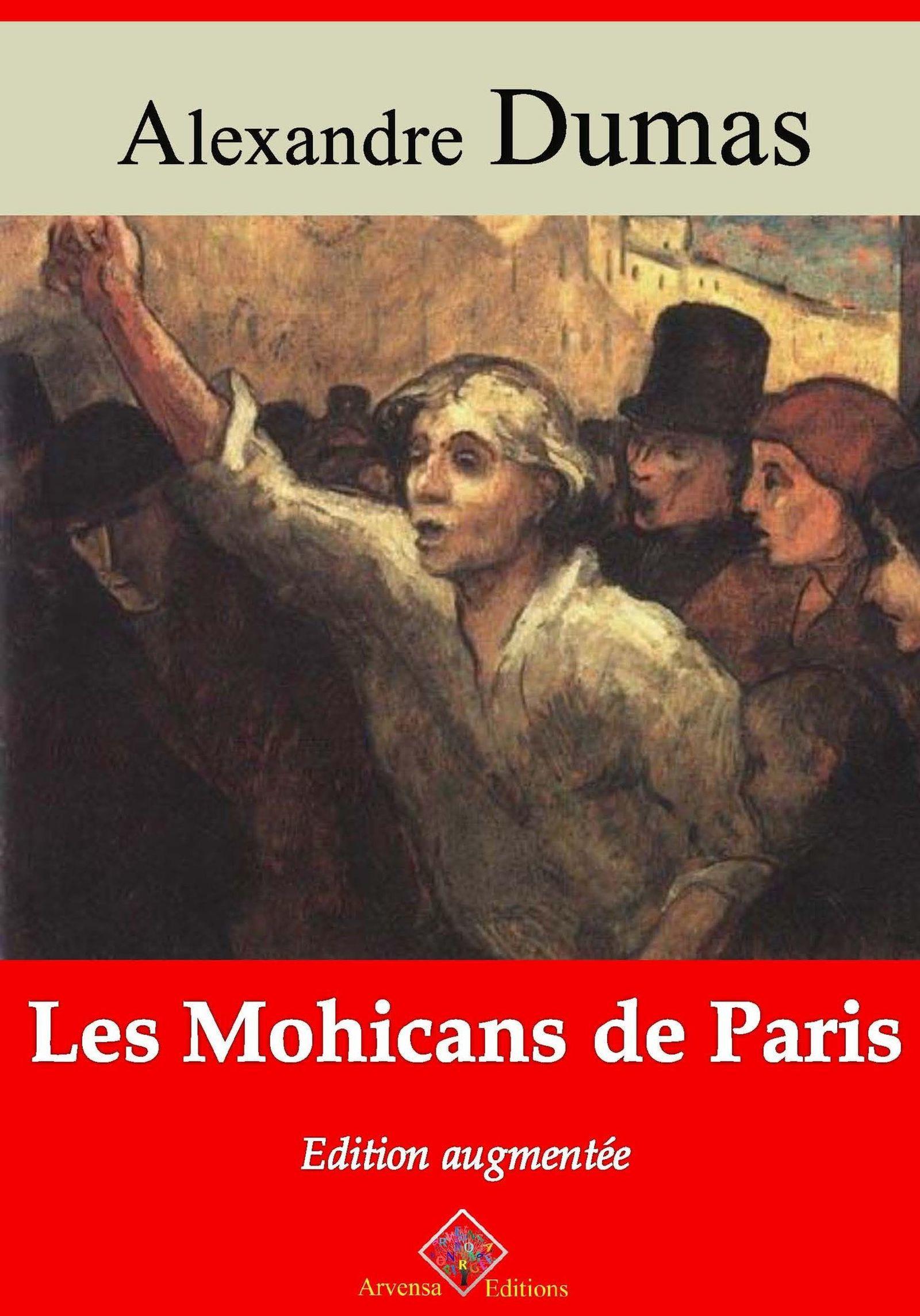 Vente EBooks : Les Mohicans de Paris - suivi d'annexes  - Alexandre Dumas 1802-1870