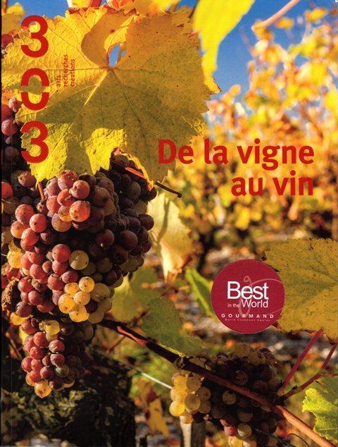 Revue 303 n.139 ; de la vigne au vin