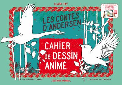 Cahier de dessin animé ; les contes d'Andersen