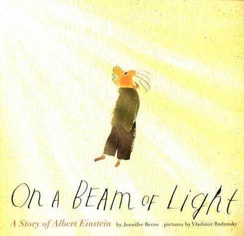 ON A BEAM OF LIGHT - A STORY OF ALBERT EINSTEIN