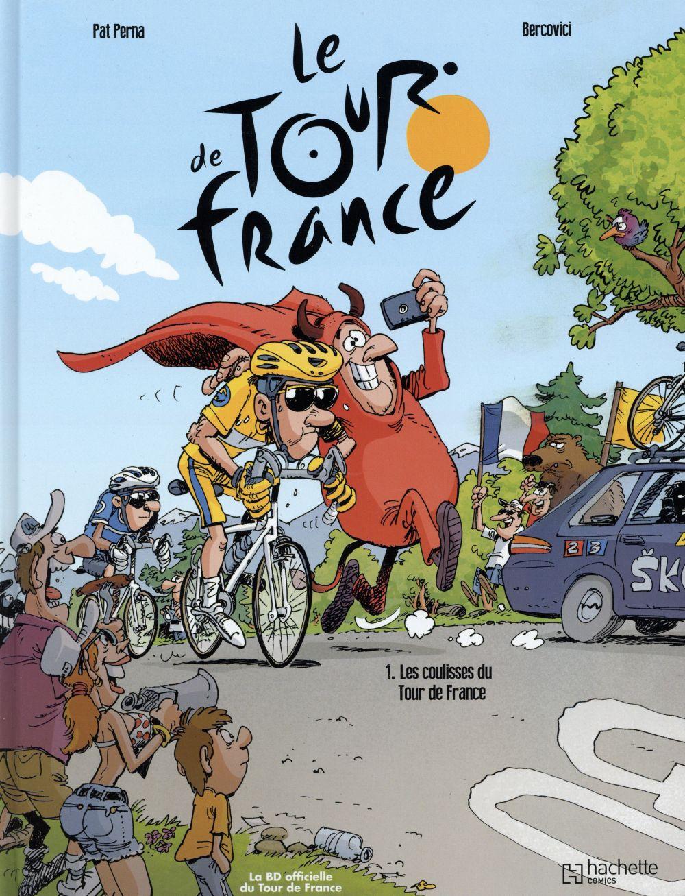 le tour de France t.1 ; les coulisses du tour de France