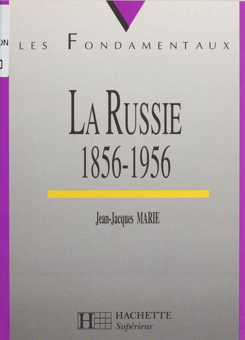 La russie de 1856 a 1956