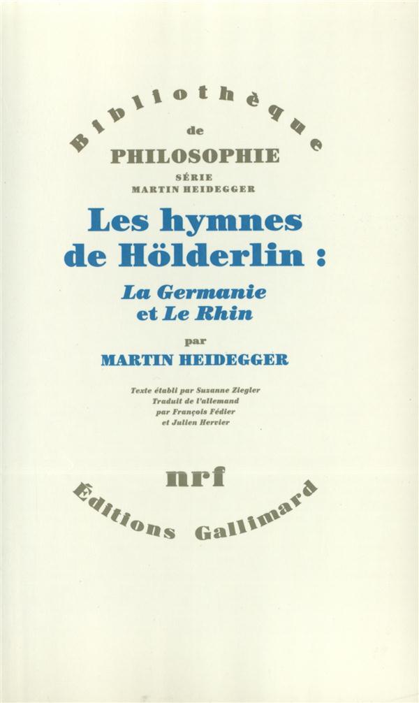 """LES HYMNES DE HOLDERLIN : """"LA GERMANIE"""" ET """"LE RHIN"""""""