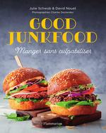 Vente Livre Numérique : Good Junkfood  - David Nouet - Julie Schwob