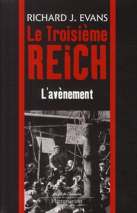 Le troisième Reich t.1 ; l'avènement
