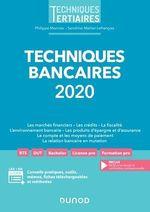 Techniques bancaires 2020  - Sandrine Mahier-Lefrancois - Philippe Monnier