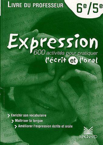 Expression Francais 6eme 5eme Livre Du Professeur Florence Randanne Magnard Grand Format Attitude