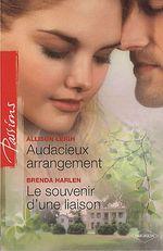 Vente EBooks : Audacieux arrangement - Le souvenir d'une liaison  - Allison Leigh - Brenda Harlen