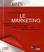 Vente Livre Numérique : Les Zoom's. Le marketing 2014-2015 - 4e édition  - Sébastien Soulez