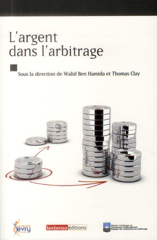 l'argent dans l'arbitrage