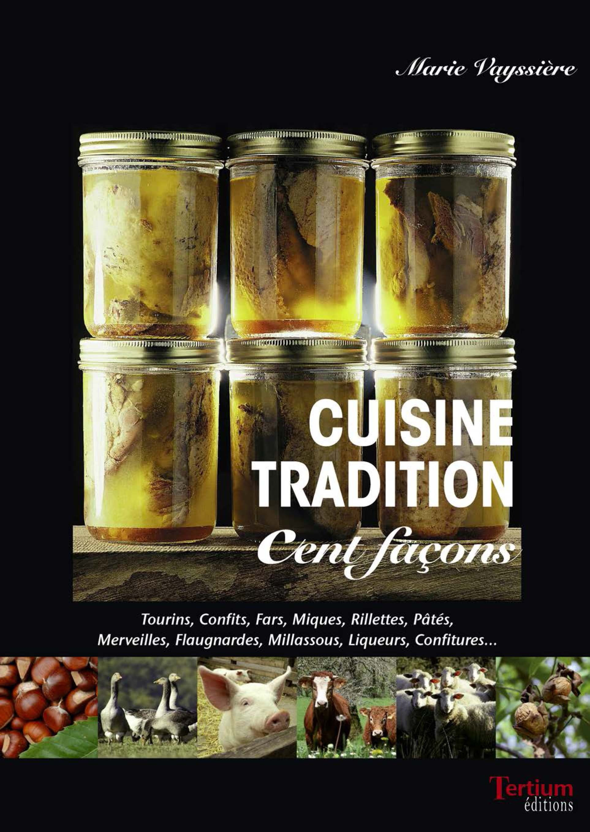Cuisine tradition cent façons  - Marie Vayssiere