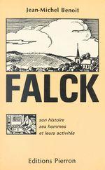 Falck : son histoire, ses hommes et leurs activités