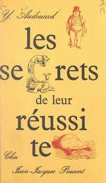 Vente EBooks : Les secrets de leur réussite  - Yvan Audouard