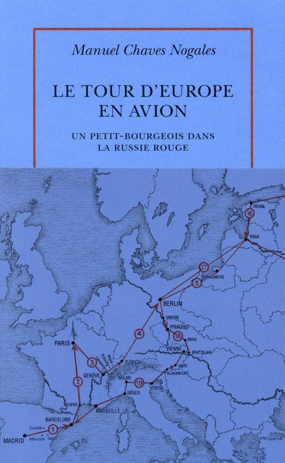 le tour d'Europe en avion ; un petit-bourgeois dans la russie rouge