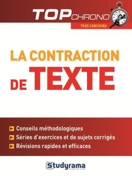 LA CONTRACTION DE TEXTE  -  TOUS CONCOURS Wistuba Céline