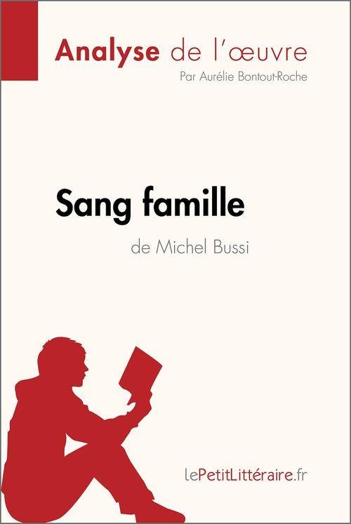 Sang famille de Michel Bussi (Analyse de l'oeuvre)