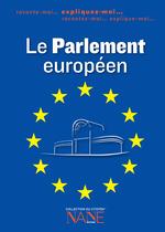 Expliquez-moi le Parlement européen