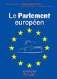 Expliquez-moi le Parlement européen  - Fabrice Serodes  - Collectif  - Michel Heintz