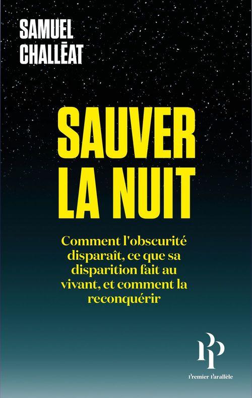 Sauver la nuit