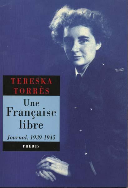 Une francaise libre - journal 1939 1945