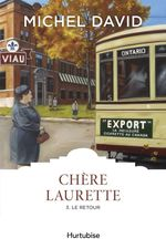 Vente EBooks : Chère Laurette T3 - Le retour  - Michel David
